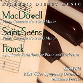 MacDowell: Piano Concerto No. 2 In D Minor - Saint Saëns: Piano Concerto No. 2 In G Minor - Franck: Symphonic Variations by Massimo Freccia