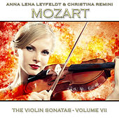 Mozart: The Violin Sonatas, Vol. 7 by Anna Lena Leyfeldt