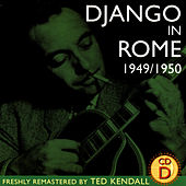 Django In Rome 1949/1950 - CD D by Django Reinhardt