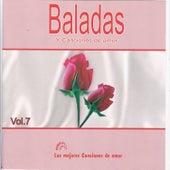 Baladas y Canciones de Amor Vol 7 by Various Artists