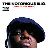 Greatest Hits by The Notorious B.I.G.