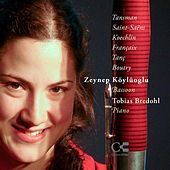 Tansman, Saint-Saëns, Koechlin, Françaix, Tanç & Boutry: Music for Bassoon and Piano by Zeynep Köylüoglu