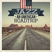 Jazz - An American Road Trip by Various Artists