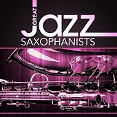Great Jazz Saxophonists by Various Artists