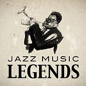 Jazz Music Legends by Various Artists