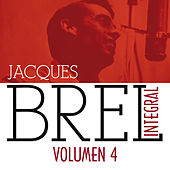 Jacques Brel Integral (1955-1962), Vol. 4/5 by Jacques Brel