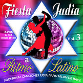 Fiesta Judia, Vol. 3 by David & The High Spirit