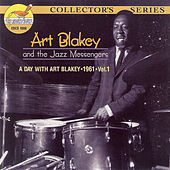 A Day with Art Blakey 1961, Vol.1 by Art Blakey