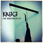 The Movement - Single by Kriece