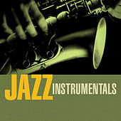 Jazz Instrumentals by Various Artists