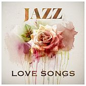 Jazz: Love Songs by Various Artists