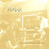 The Sum of All Things EP by Hawk