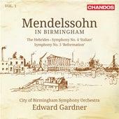 Mendelssohn in Birmingham, Vol. 1 by City Of Birmingham Symphony Orchestra