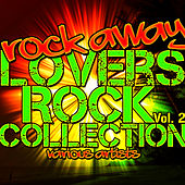 Rock Away: Lovers Rock Collection, Vol. 2 by Various Artists