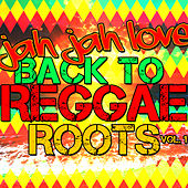 Jah Jah Love: Back to Reggae Roots, Vol. 1 by Various Artists