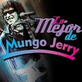 Lo Mejor de Mungo Jerry by Mungo Jerry