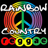Rainbow Country Reggae by Various Artists