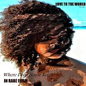 Love To The World - EP by Various Artists