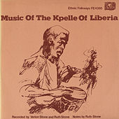 Music Of The Kpelle Of Liberia by Various Artists