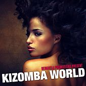 Kizomba World (Benguela Promotions) by Various Artists