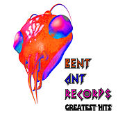 Bent Ant Records Greatest Hits by Various Artists