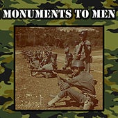 Monuments To Men by Various Artists
