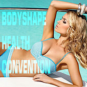 Bodyshape Health Convention by Various Artists