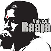Voice Of Raaja (Original Motion Picture Soundtrack) by Various Artists