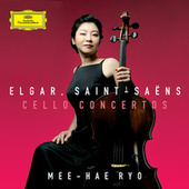 Elgar, Saint-Saëns Cello Concertos by Mee-Hae Ryo