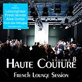 Haute Couture, Vol. 8 - French Lounge Session by Various Artists