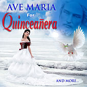 Ave Maria for Quinceañera by David & The High Spirit