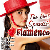 The Best Spanish Flamenco by Various Artists
