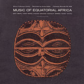 Music Of Equatorial Africa by Various Artists