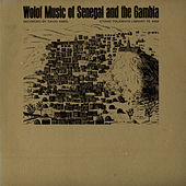 Wolof Music of Senegal and the Gambia by Unspecified