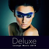 Deluxe Lounge Music 2014 by Various Artists