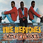Land Of Love by The Heptones