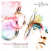 Lovezone Retrospective 2009-2013 by Various Artists