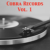 Cobra Records, Vol. 1 von Various Artists