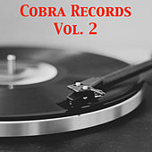 Cobra Records, Vol. 2 von Various Artists