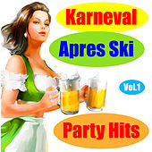 Karneval Apres Ski Party Hits, Vol. 1 by Various Artists