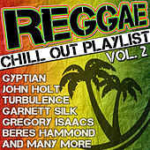 Reggae Chill out Playlist, Vol. 2 by Various Artists