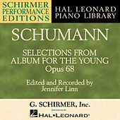 Schumann: Selections From Album For The Young, Op. 68 by Jennifer Linn