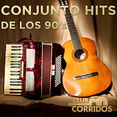 Conjunto Hits de los 90's Presentado por Club Corridos by Various Artists