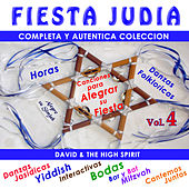 Fiesta Judia, Vol. 4 by David & The High Spirit