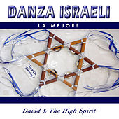 Danza Israeli la Mejor by David & The High Spirit