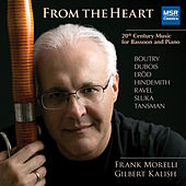 From the Heart: 20th Century Music for Bassoon and Piano by Gilbert Kalish