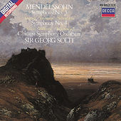 Mendelssohn: Symphonies Nos.3 & 4 by Chicago Symphony Orchestra