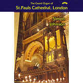 The Grand Organ of St. Paul's Cathedral, London by Simon Johnson
