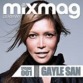Mixmag Germany - Episode 001: Gayle San by Various Artists