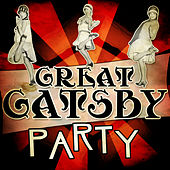 Great Gatsby Party by Various Artists